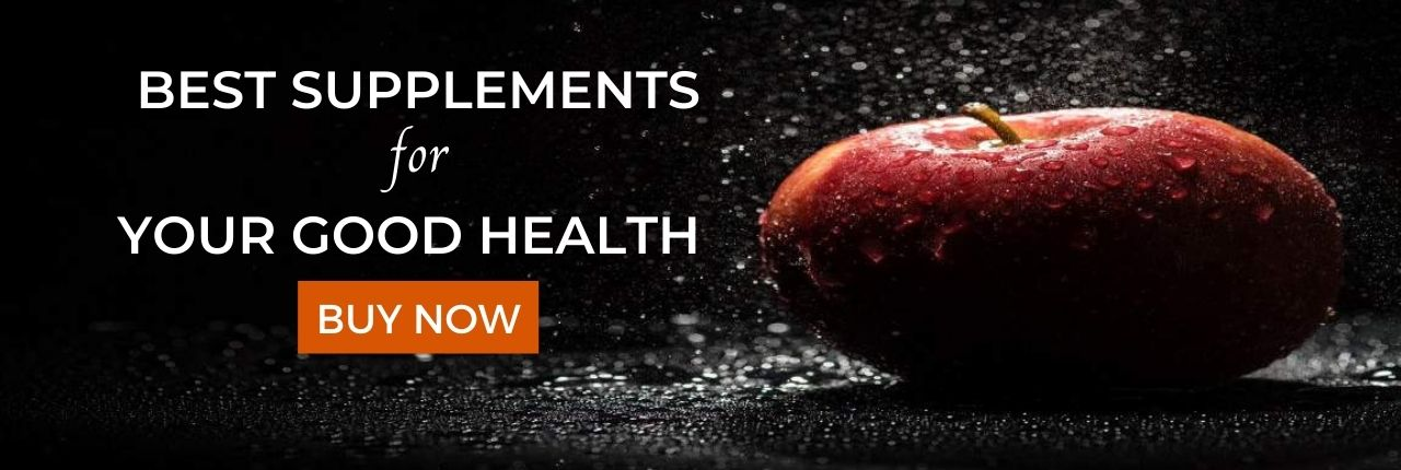 Health Supplements for Best Health