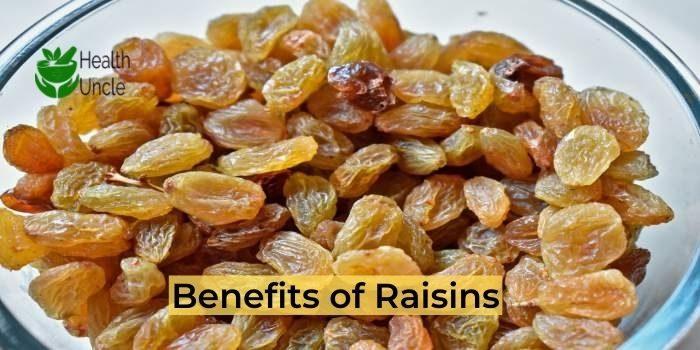 Benefits of Raisins