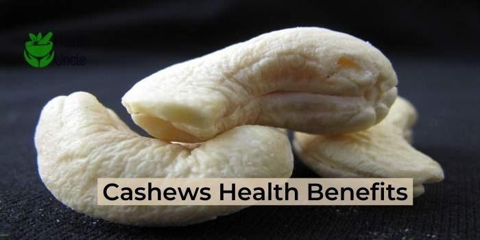 Cashews Health Benefits