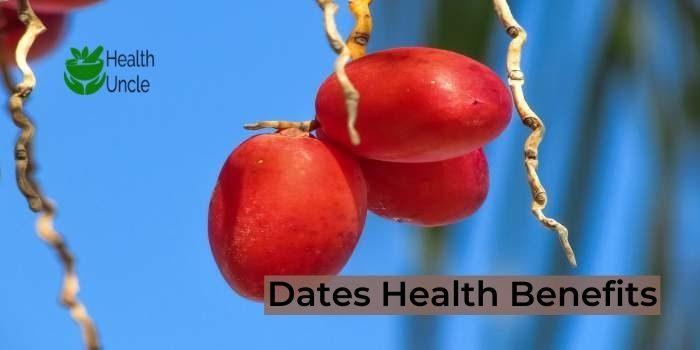 Dates Health Benefits