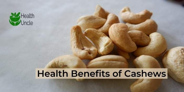 Health Benefits of Cashews