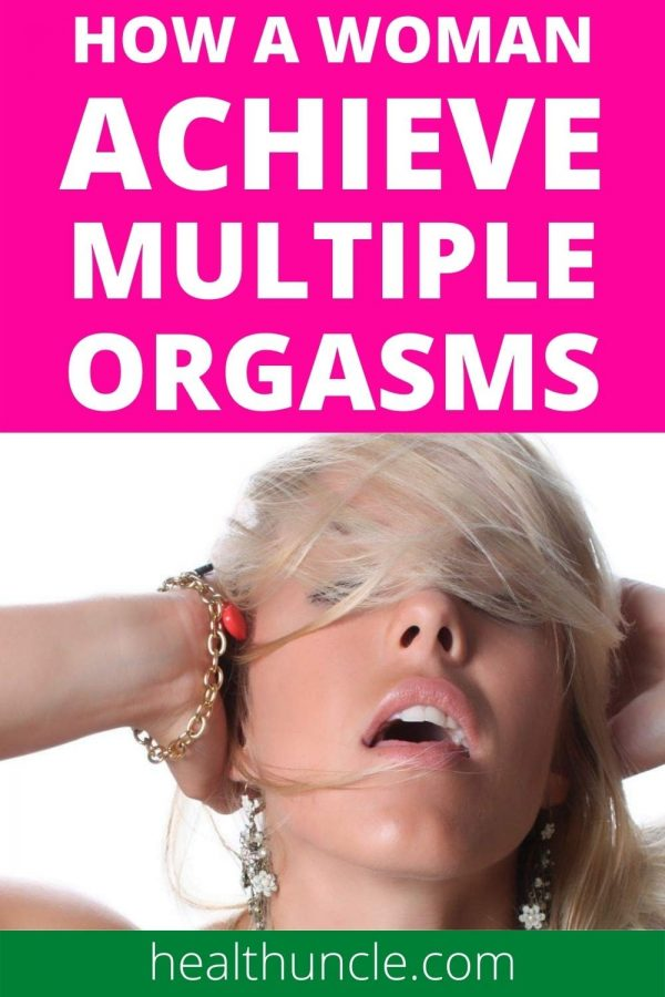 How a Woman Achieve Multiple Orgasm in a Session