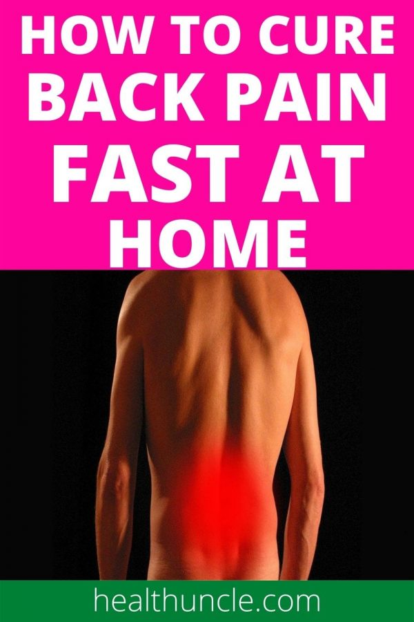 How to Cure Lower Back Pain Fast At Home