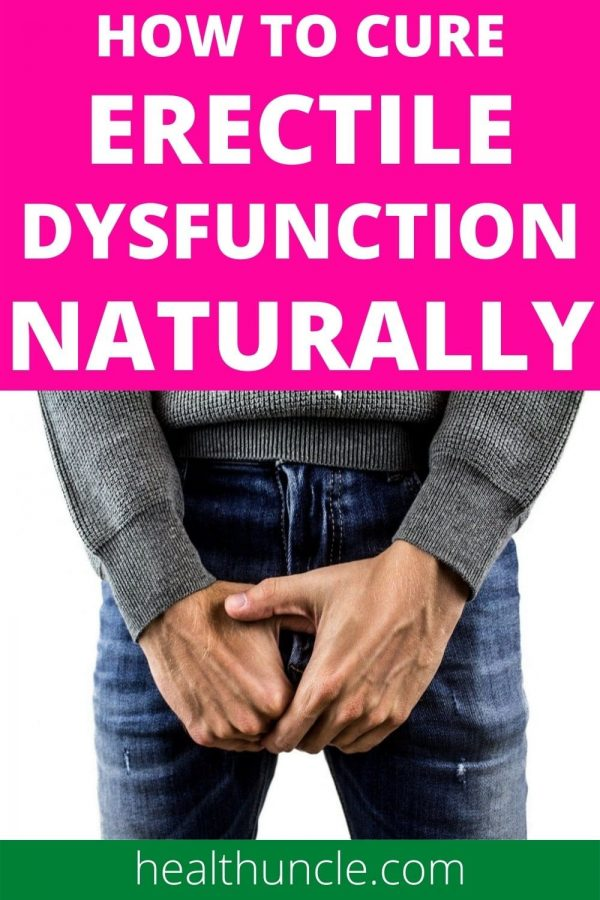 how to cure erectile dysfunction naturally