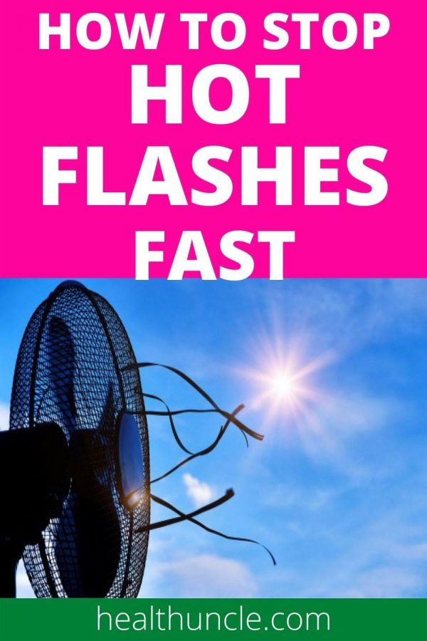 How to Stop Hot Flashes Fast