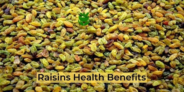 Raisin Health Benefits