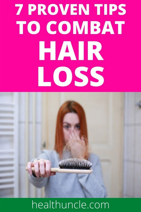 proven tips to combat hair loss