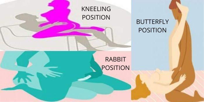 sex positions-butterfly, rabbit, kneeling position