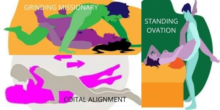 sex positions- standing ovation, grinding missionary, coital alignment position